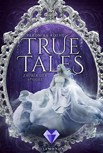 True Tales 2: Zauber der Spiegel -