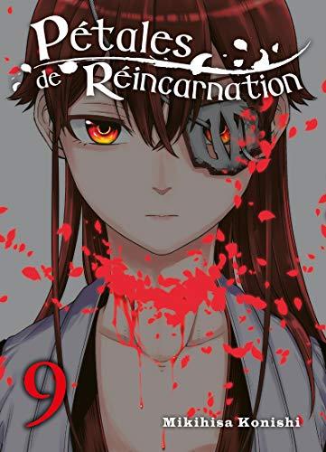 Pétales de Réincarnation Edition simple Tome 9