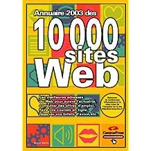 L'annuaire 2003 des 10 000 sites Web
