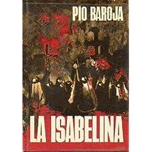 La Isabelina-Memorias de un hombre de acción-