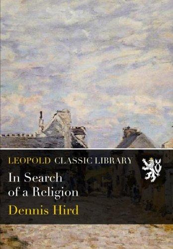 In Search of a Religion por Dennis Hird