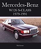 Mercedes-Benz W126 S-Class 1979-1991 (Crowood Autoclassics) (English Edition)