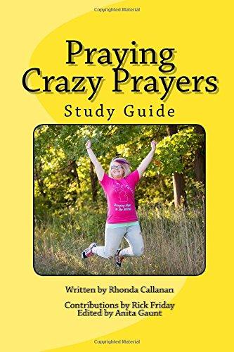 praying-crazy-prayers-study-guide