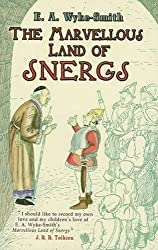 The Marvellous Land of Snergs (Dover Children's Classics) by E. A. Wyke-Smith (2006-09-22)