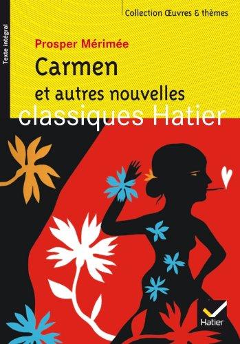 Carmen et autres nouvelles (Oeuvres & Thèmes)