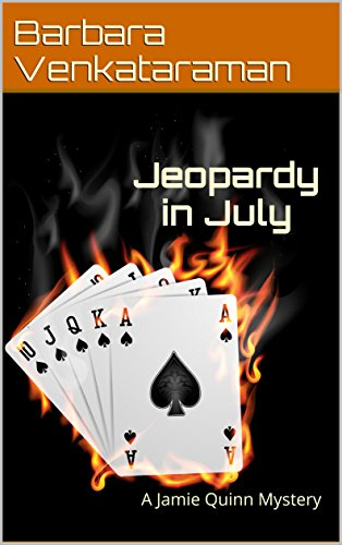 jeopardy-in-july-a-jamie-quinn-mystery-jamie-quinn-cozy-mystery-book-5-english-edition