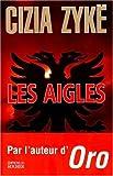 """Afficher """"Les Aigles"""""""