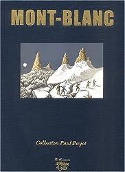 Mont-Blanc. : A la conquête de l'imaginaire, Edition de luxe