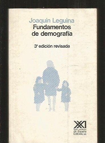 Fundamentos de demografía (Economía y demografía) por Joaquín Leguina