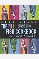 The Zilli Fish Cookbook Hardcover