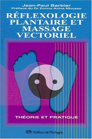 Réflexologie plantaire et massage vectoriel