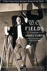 W.C. Fields: A Biography