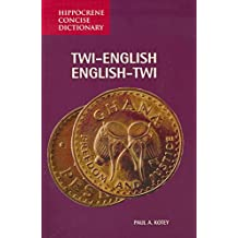 Twi/English-English/Twi Concise Dictionary (Hippocrene Concise Dictionary)