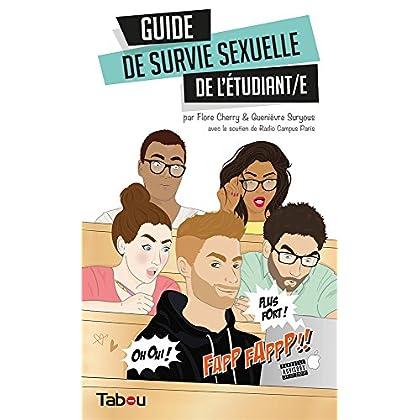 Le guide de survie sexuelle de l'étudiant/e