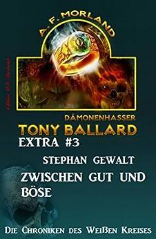 Tony Ballard Extra #3: Zwischen Gut und Böse