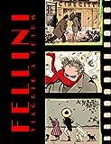 Fellini. Viaggio a Tulum e altre storie. Artist edition limited. Ediz. limitata