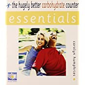 Essentials: the Hugely Better Carbohydrate Counter (Essential Series) by Carolyn Humphries (2003-10-27)