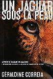 Un Jaguar sous la peau, apprentie chamane en Amazonie, L'initiation d'une Occidentale à la médecine des chamanes Shipibo du Pérou
