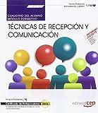 Cuaderno del alumno. Técnicas de recepción y comunicación (MF0975_2). Certificados de profesionalidad. Actividades Administrativas en la relación con el Cliente (ADGG0208)