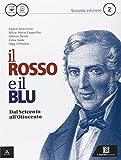 Il rosso e il blu. Per gli Ist. tecnici e professionali. Con e-book. Con espansione online: 2