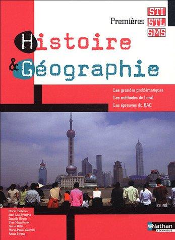 Histoire & Géographie 1es STI-STL-SMS par Olivier Belbéoch, Danielle Girotto, Yves Magotteaux, Daniel Oster