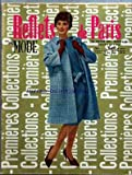 Telecharger Livres REFLETS DE PARIS No 726 du 26 01 1961 PREMIERES COLLECTIONS LEMPEREUR LENOIR TAILLEUR GANSE EN PIED DE POULE COCCINELLE ET NOIR VESTE COURTE GANSEE POCHES PLAQUEES SOUS LA POITRINE JUPE DROITE MODELE EXCLUSIFS REPRODUCTION INTERDITE JEAN BAILLIE MIMOSA DEUX PIECES EN LAINAGE GREGE GANSE BEIGE ET MARRON ENCOLURE DE LA VESTE AU RAS DU COU BOUTONNAGE SUR PATTE BASTA FETICHE ENSEMBLE ROBE ET VESTE EN PRINCE DE GALLES NOIR ET BLANC LE HAUT DE (PDF,EPUB,MOBI) gratuits en Francaise