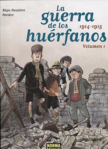 La Guerra de los Huérfanos. Edición Integral. por Hautière/ Hardoc