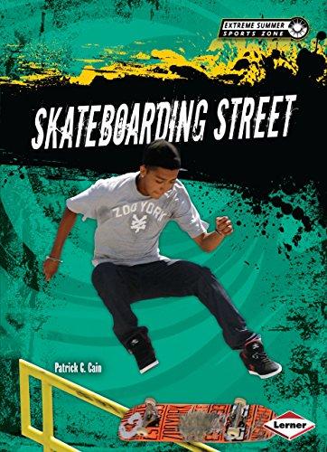 Skateboarding Street (Extreme Summer Sports Zone) (English Edition)