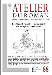 Atelier du Roman 88 Leonardo Sciascia : le Romancier aux Temps de Corruption
