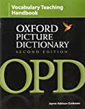 Oxford Picture Dictionary: Vocabulary Teaching Handbook (Oxford Picture Dictionary Second Edition)