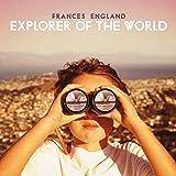 Songtexte von Frances England - Explorer of the World