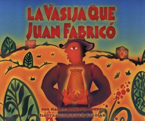 La Vasija Que Juan Fabrico = The Pot That Juan Built por Nancy Andrews-Goebel