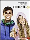Switch on. Con Extra book. Per la Scuola media. Con CD Audio: 2