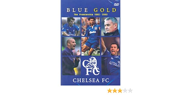 info for ba871 cf132 Chelsea Fc: Blue Gold [DVD]: Amazon.co.uk: Chelsea Fc: DVD ...