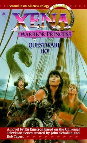 Xena Warrior Princess: Questward, Ho! (Xena: Warrior Princess (Berkley))