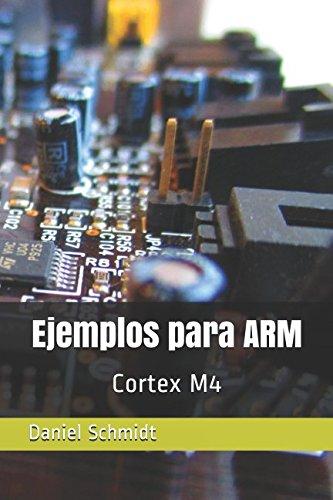 Ejemplos para ARM: Cortex M4