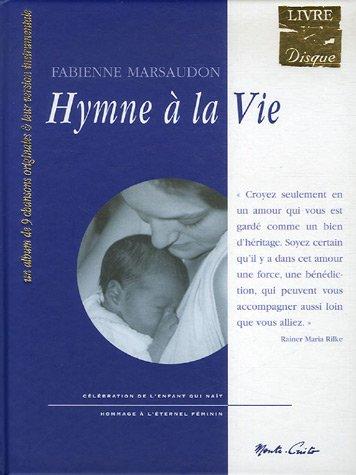 Hymne à la vie : Suivi de Lettres à l&...