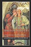 Tristano e Isotta: con introduzione e note di Anna Morena Mozzillo