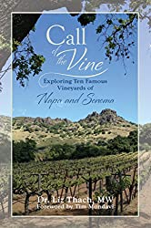 Call of the Vine: Exploring Ten Famous Vineyards of Napa and Sonoma (English Edition)