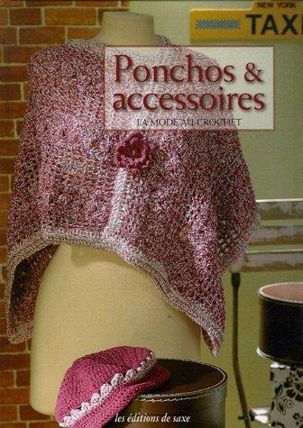 Ponchos & accessoires : La mode au crochet