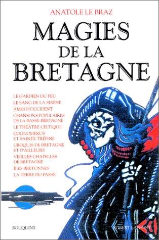 Magies de la Bretagne, tome 2 par Anatole Le Braz