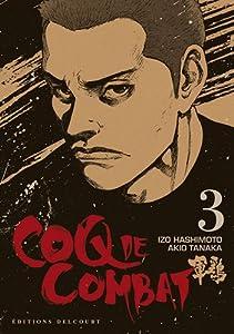 Coq de Combat Nouvelle édition Tome 3