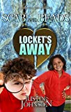 Books For Kids: Locket's Away: Kids Books, Children's Books, Kids Mystery Books, Kids Fantasy Books, Kids Mystery Books, Series Books, Free Stories For Kids Ages 4-6, 6-8, 9-12 (Scab and Beads)