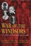 War of the Windsors: A Century of Unconstitutional Monarchy by Lynn Picknett (2002-11-01)