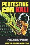 https://libros.plus/pentesting-con-kali-aprende-a-dominar-la-herramienta-kali-de-pentesting-hacking-y-auditorias-activas-de-seguridad/