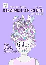 Mitmachbuch und Malbuch – Mädchen. 6-10 Jahre