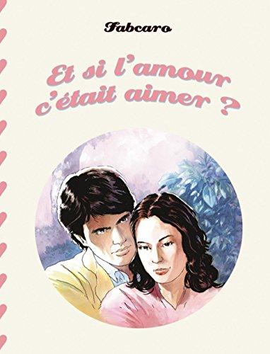 Et si l'amour c'était aimer ? par Fabcaro