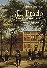 El Prado: la cultura y el ocio par Afinoguénova