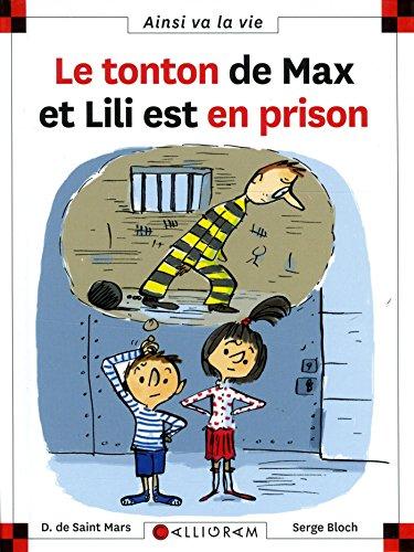 Le Tonton De Max Et Lili Est En Prison por Dominique de Saint-Mars
