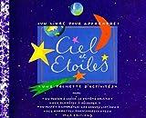 Ciel et étoiles : Un livre pour apprendre, une pochette d'activités...